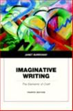 Imaginative Writing : The Elements of Craft, Burroway, Janet, 0321923170