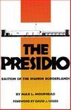 The Presidio, Max L. Moorhead, 0806123176