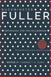 Buckminster Fuller : Anthology for the Millennium, , 0809333171