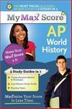 My Max Score AP World History, Kirby Whitehead, 1402243170