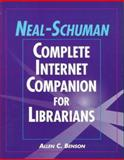 Neal-Schuman Complete Internet Companion for Librarians 9781555703172