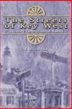 Streets of Key West, J. Wills Burke, 1561643173