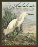 Audubon's Masterpieces, John James Audubon, 1572153172
