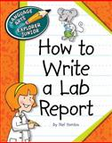 How to Write a Lab Report, Nel Yomtov, 1624313175