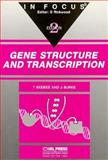 Gene Structure and Transcription, Beebee, Trevor and Burke, Julian, 0199633177