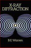 X-Ray Diffraction, Warren, B. E., 0486663175