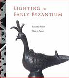 Lighting in Early Byzantium, Boura, Laskarina and Parani, Maria G., 0884023176