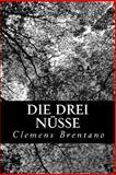 Die Drei Nüsse, Clemens Brentano, 1479253170