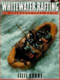 Whitewater Rafting, Cecil Kuhne, 1558213171