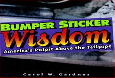 Bumper Sticker Wisdom 9781885223173