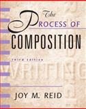 The Process of Composition, Reid Academic Writing, Reid, Joy M., 0130213179