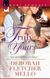 Truly Yours, Deborah Fletcher Mello, 0373863179