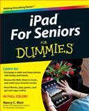 iPad for Seniors for Dummies, Nancy C. Muir, 0470883170
