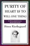 Purity of Heart Is to Will One Thing, Kierkegaard, Soren, 1604593172