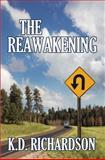 Reawakening, K. D. Richardson, 161296317X