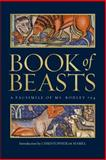 Book of Beasts : A Facsimile of MS. Bodley 764, , 1851243178