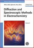 Diffraction and Spectroscopic Methods in Electrochemistry, , 3527313176