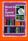 World Guide to Special Libraries, , 359822317X