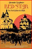 Red Star : The First Bolshevik Utopia, Alexander Bogdanov, 0253203171