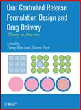 Oral Controlled Release Formulation Design and Drug Delivery : Theory to Practice, , 0470253177