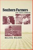 Southern Farmers and Their Stories : Memory and Meaning in Oral History, Walker, Melissa, 0813193176