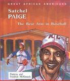Satchel Paige, Patricia C. McKissack and Fredrick L. McKissack, 0894903179
