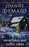 Snowflakes and Coffee Cakes, Joanne Demaio, 1492933171