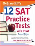 12 SAT Practice Tests with PSAT, Black, Christopher and Anestis, Mark, 0071583173