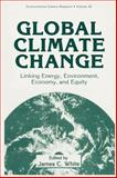 Global Climate Change : Linking Energy, Environment, Economy, and Equity, , 0306443171