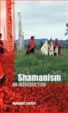 Shamanism, Margaret Stutley, 041527317X