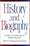 History and Biography : Essays in Honour of Derek Beales, , 0521893178