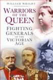 Warriors of the Queen, William Wright, 0752493175