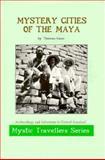 Mystery Cities of the Maya, Thomas Gann, 0932813178
