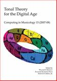 Tonal Theory for the Digital Age : Computing in Musicology 15, , 0936943173