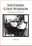 Southern Cold Warrior, J. Edward Lee, 1456833170