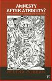 Amnesty after Atrocity?, Helena Cobban, 1594513171