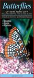 Butterflies of New York City including Central Park and Long Island, Quick Reference Publishing, 1936913178