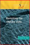 Revisiting the Welfare State, Page, Robert M., 0335213170