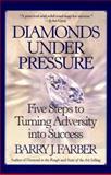 Diamonds under Pressure, Barry J. Farber, 0425163172