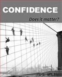 CONFIDENCE: Does It Matter?, Naira Matevosyan, 1482633175