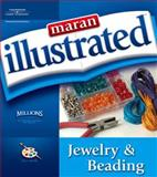 Maran Illustrated Jewelry and Beading, Maran, Ruth, 1598633171