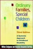 Ordinary Families, Special Children, Third Edition 3rd Edition