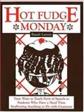 Hot Fudge Monday, Randy Larson, 187767317X