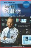 Health Politics, Magee, Mike and Koop, C. Eve, 1889793175