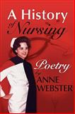 A History of Nursing, Anne Webster, 1933483172