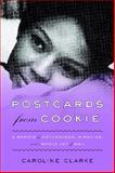 Postcards from Cookie, Caroline Clarke, 0062103172