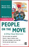 Careers for People on the Move and Other Road Warriors, Eberts, Marjorie and Gisler, Margaret, 0071493174