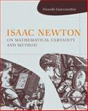 Isaac Newton on Mathematical Certainty and Method, Guicciardini, Niccolò, 0262013177