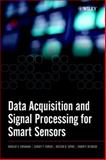 Data Acquisition and Signal Processing for Smart Sensors, Kirianaki, Nikolay V. and Yurish, Sergey Y., 0470843179