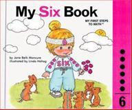 My Six Book, Jane Belk Moncure, 0895653176